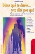 Dime Que Te Duele Y Te Dire Por Que por Michel Odoul