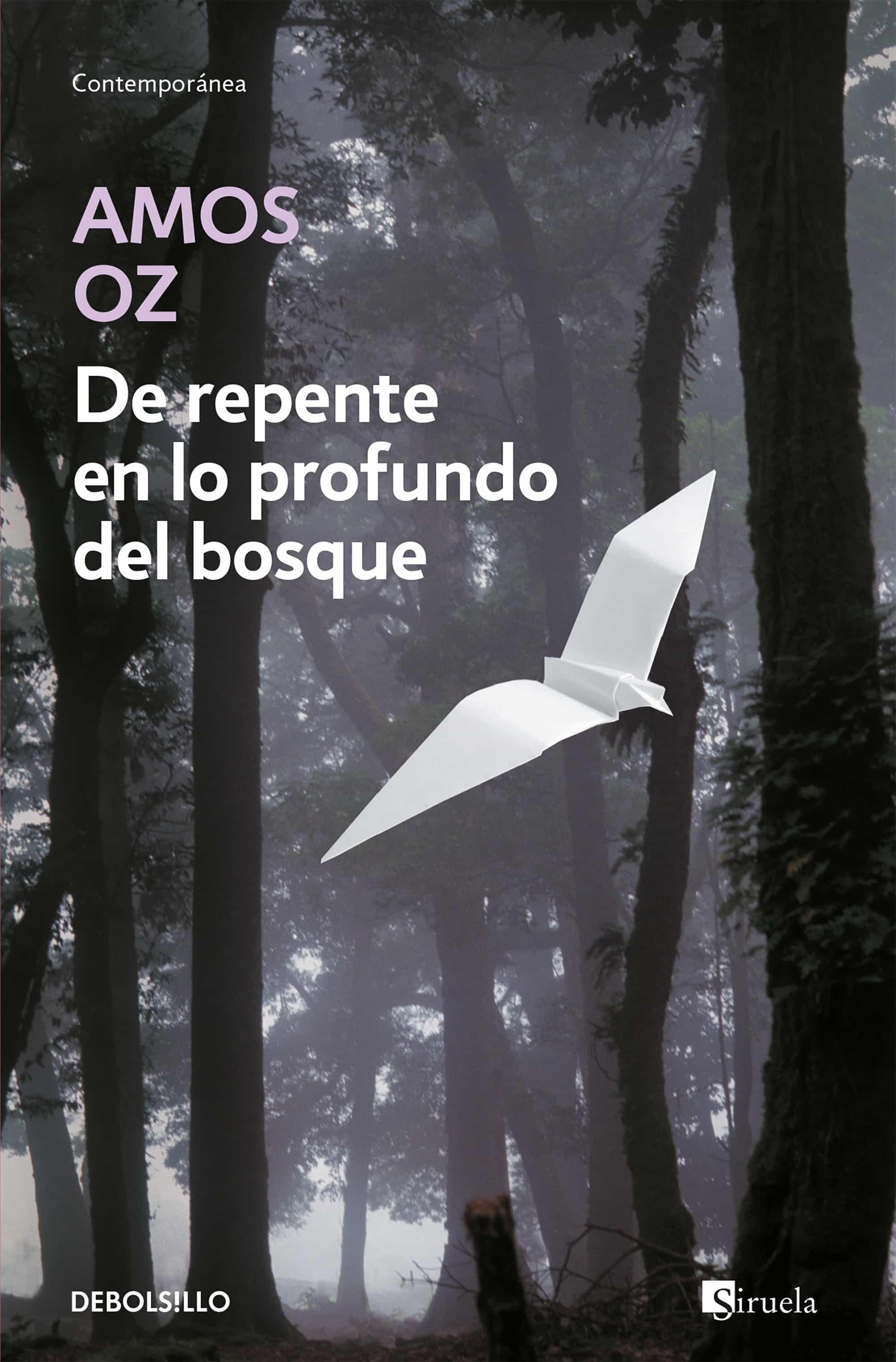 De Repente En Lo Profundo Del Bosque por Amos Oz Gratis