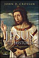 El Jesus De La Historia: Vida De Un Campesino Judio por John D. Crossan