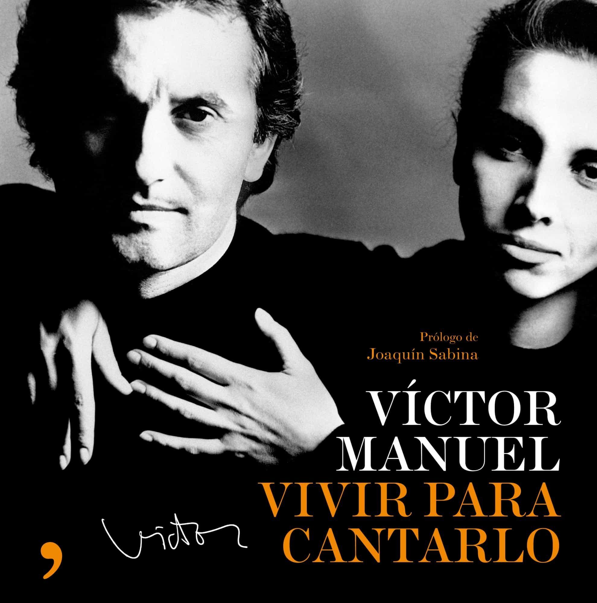 Vivir Para Cantarlo por Victor Manuel San Jose epub
