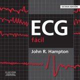 Ecg Facil (8ª Ed.) por John R. Hampton