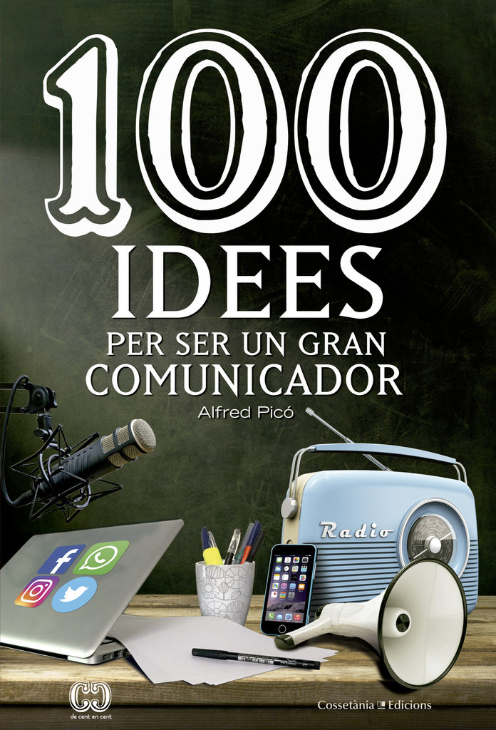 descargar 100 IDEES PER SER UN GRAN COMUNICADOR pdf, ebook