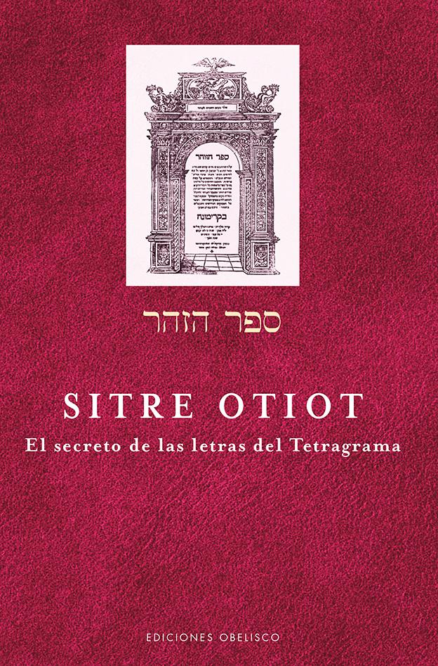 Sitre Otiot - El Secreto De Las Letras por Rabi Aharon Shlezinger