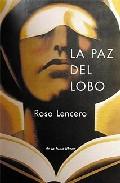 La Paz Del Lobo por Rosa Maria Lencero Gratis