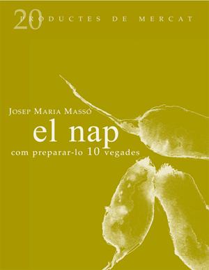 El Nap Com Preparar-lo 10 Vegades por Josep Maria Masso epub