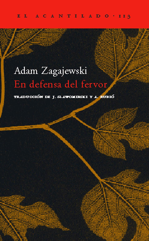 En Defensa Del Fervor por Adam Zagajewski Gratis