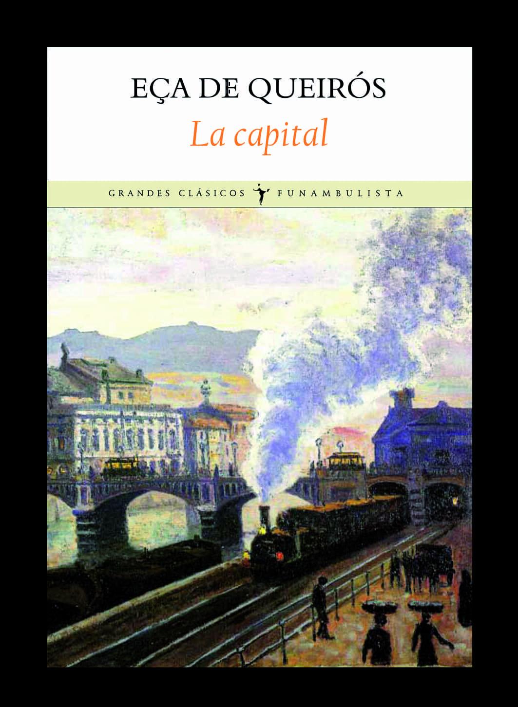 La Capital por Jose Maria Eça De Queiros