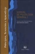 Manual De Psicologia General I: Principios Sensancion Y Aprendiza Je por Francisco Javier Menendez epub
