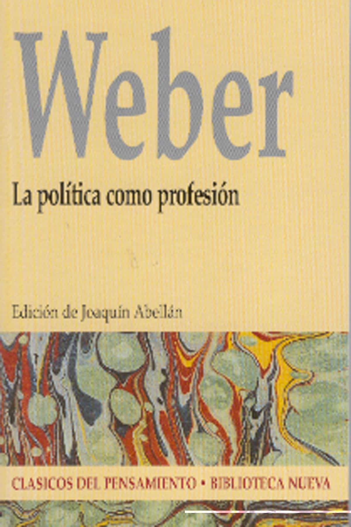 La Politica Como Profesion por Max Weber Gratis