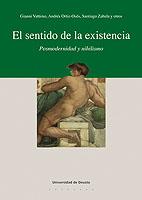 El Sentido De La Existencia. Posmodernidad Y Nihilismo por Gianni Vattimo