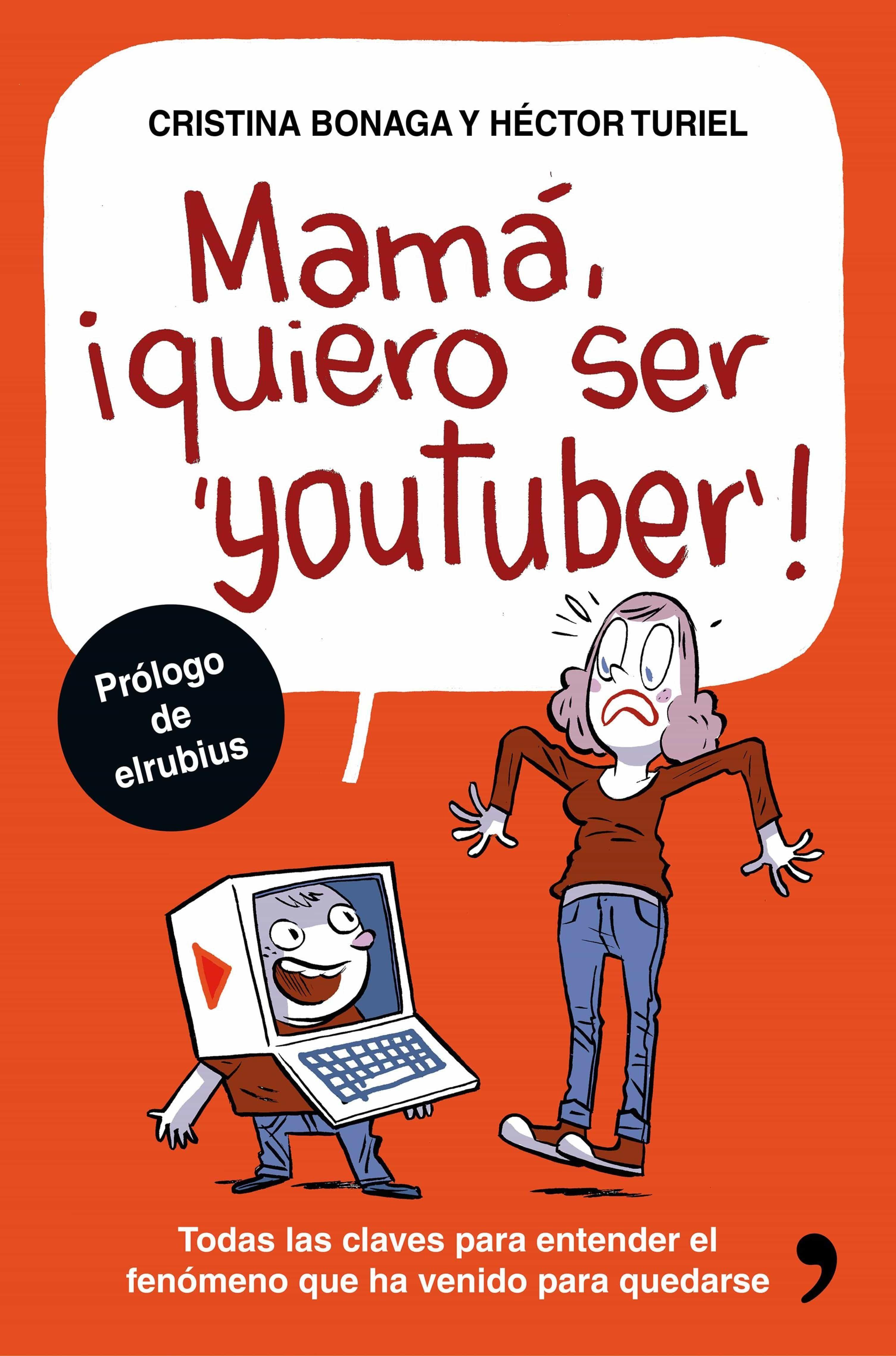 mama quiero ser youtuber ebook hector turiel cristina bonaga 9788499985558