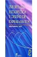 Inferencia Estadistica Y Diseño De Experimentos por Roberto Mariano Garcia epub