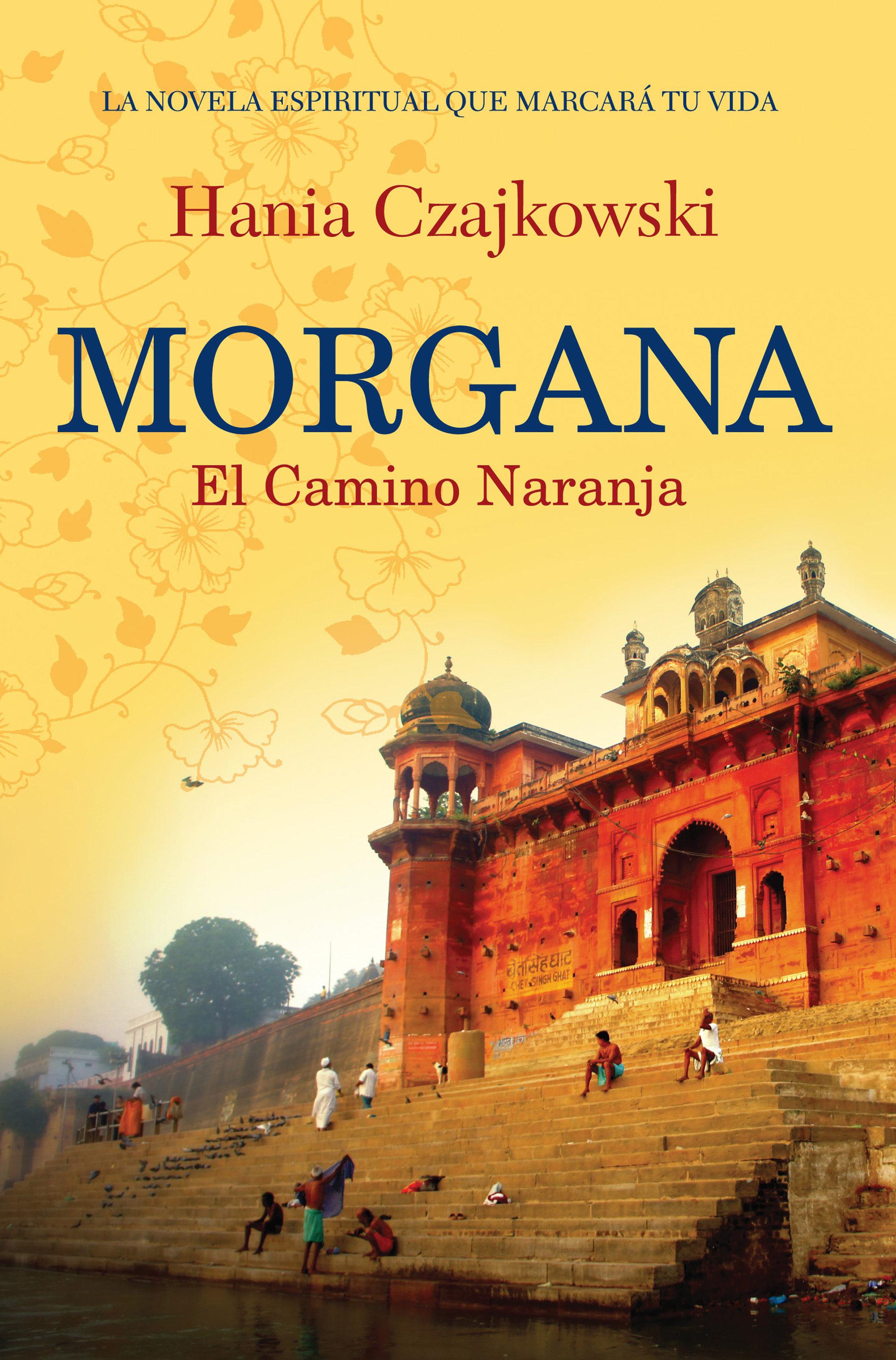morgana. el camino naranja (ebook)-hania czajkowski-9789502807058