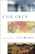 The City por Joel Kotkin epub