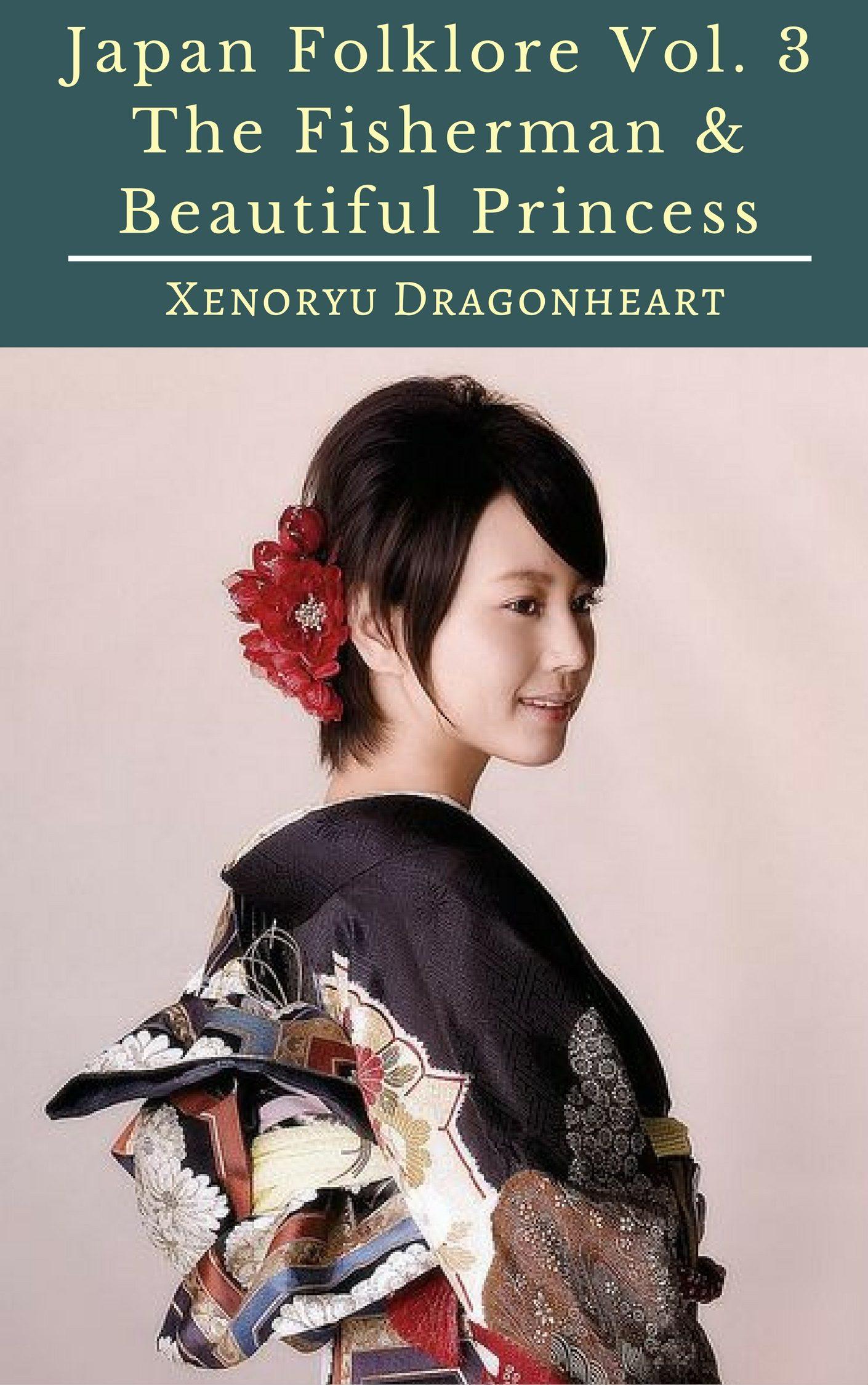 Japan Folklore Vol. 3 The Fisherman & Beautiful Princess   por  epub