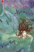 Can You Catch A Mermaid? por Jane Ray Gratis