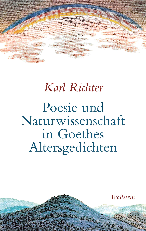 «Poesie Und Naturwissenschaft In Goethes Altersgedichten»: por Karl Richter 978-3835340268 MOBI FB2