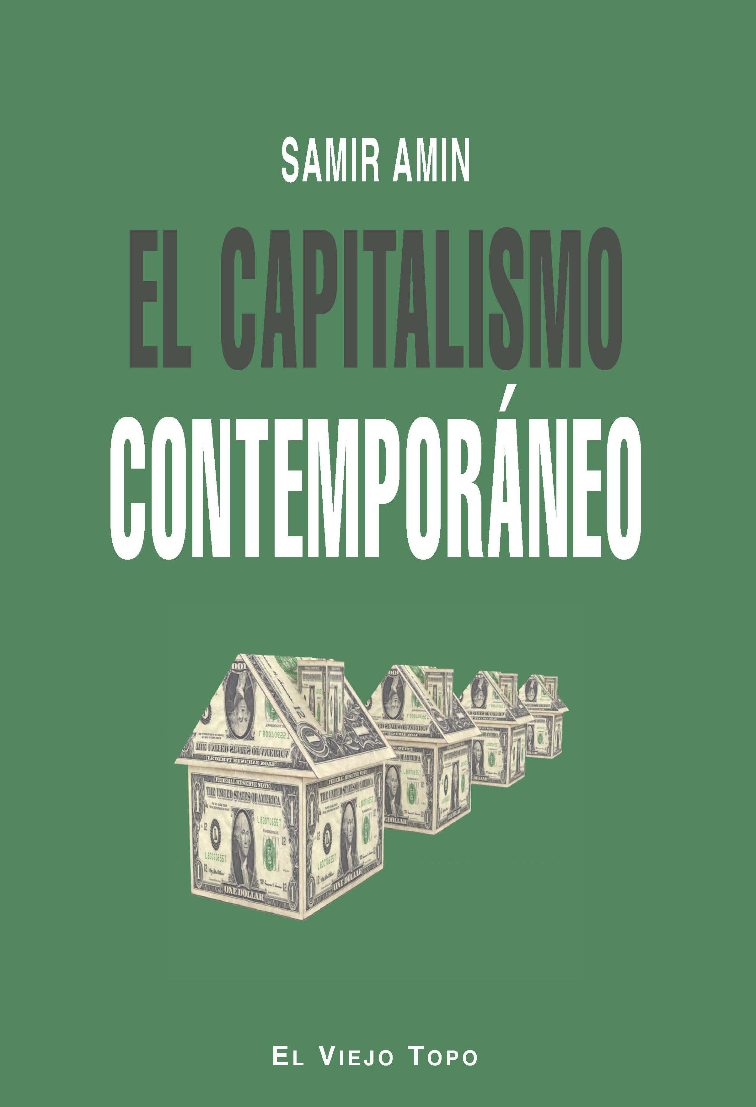 el capitalismo contemporaneo-samir amin-9788415216568