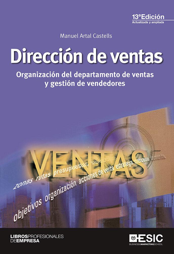 Resultado de imagen para Dirección de ventas : organización del departamento de ventas y gestión de vendedores. - Decimotercera edición