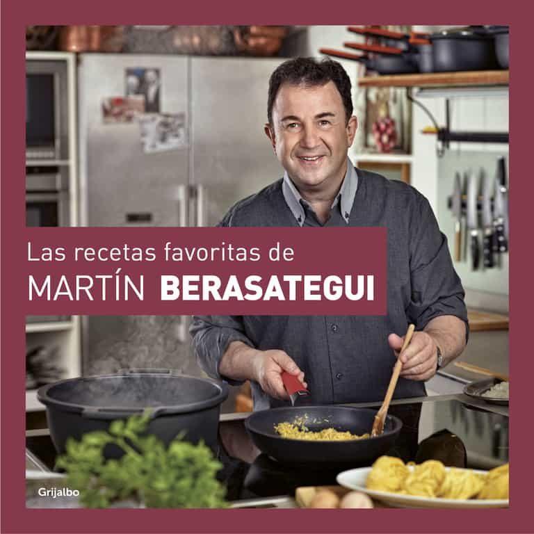 las recetas favoritas de martín berasategui-martin berasategui-9788416895168