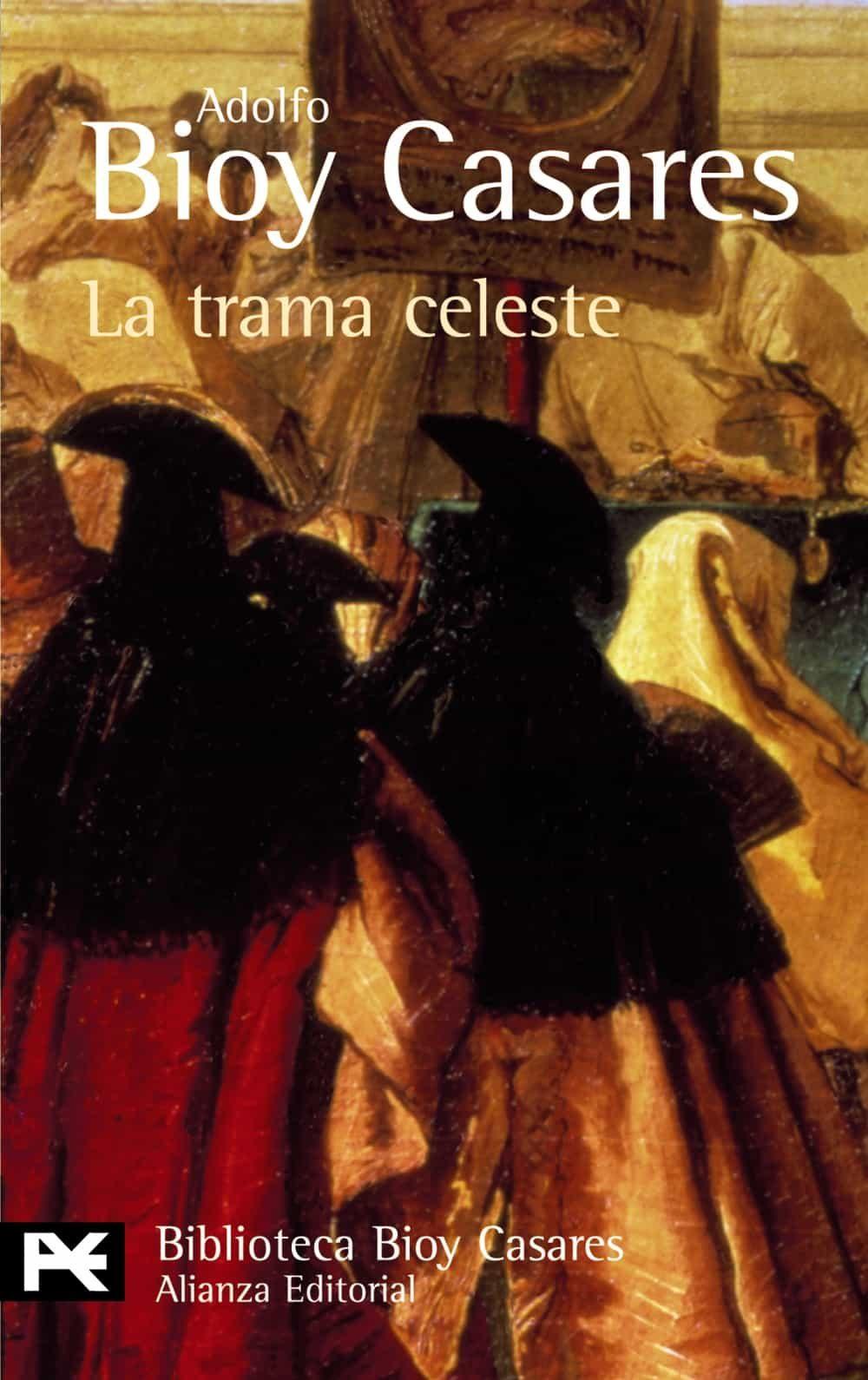 LA TRAMA CELESTE | ADOLFO BIOY CASARES | Comprar libro 9788420638768