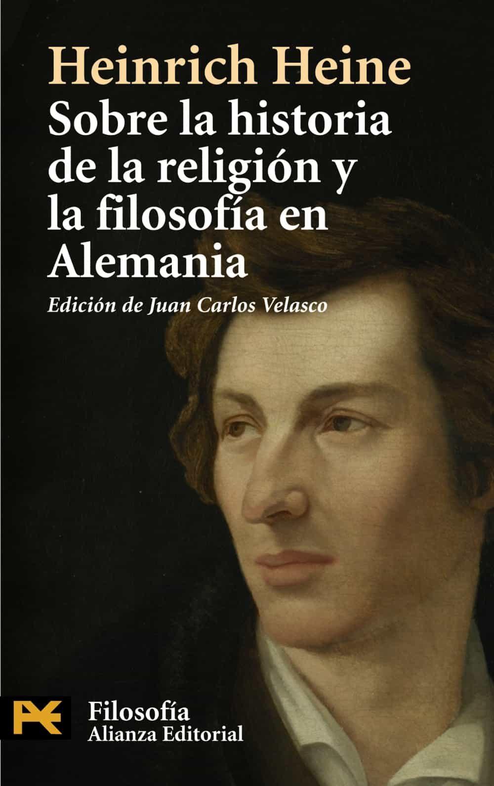 Sobre La Historia De La Religion Y La Filosofia En Alemania por Heinrich Heine