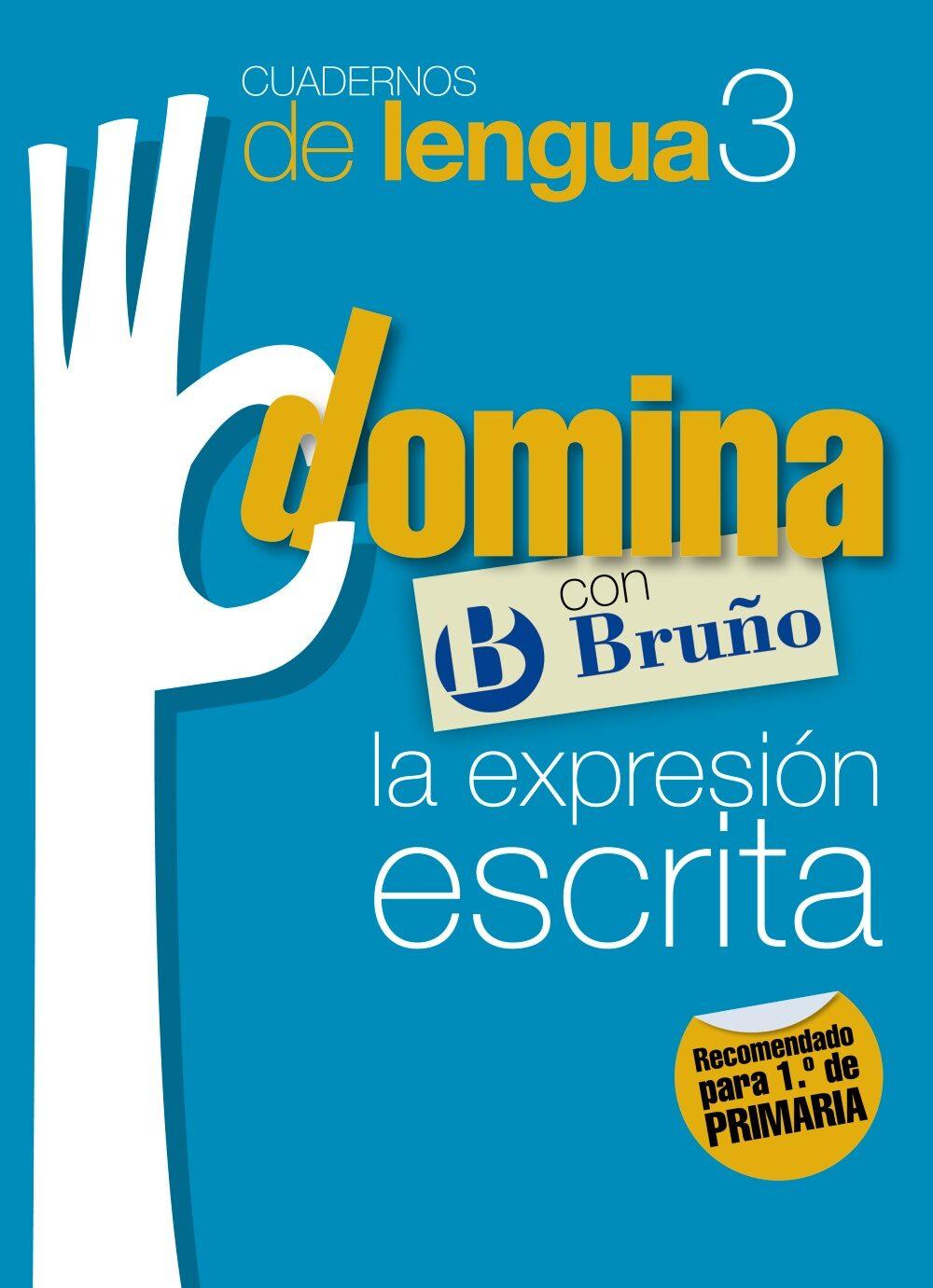 CUADERNOS DOMINA LENGUA 3 EXPRESION ESCRITA 1 | VV.AA