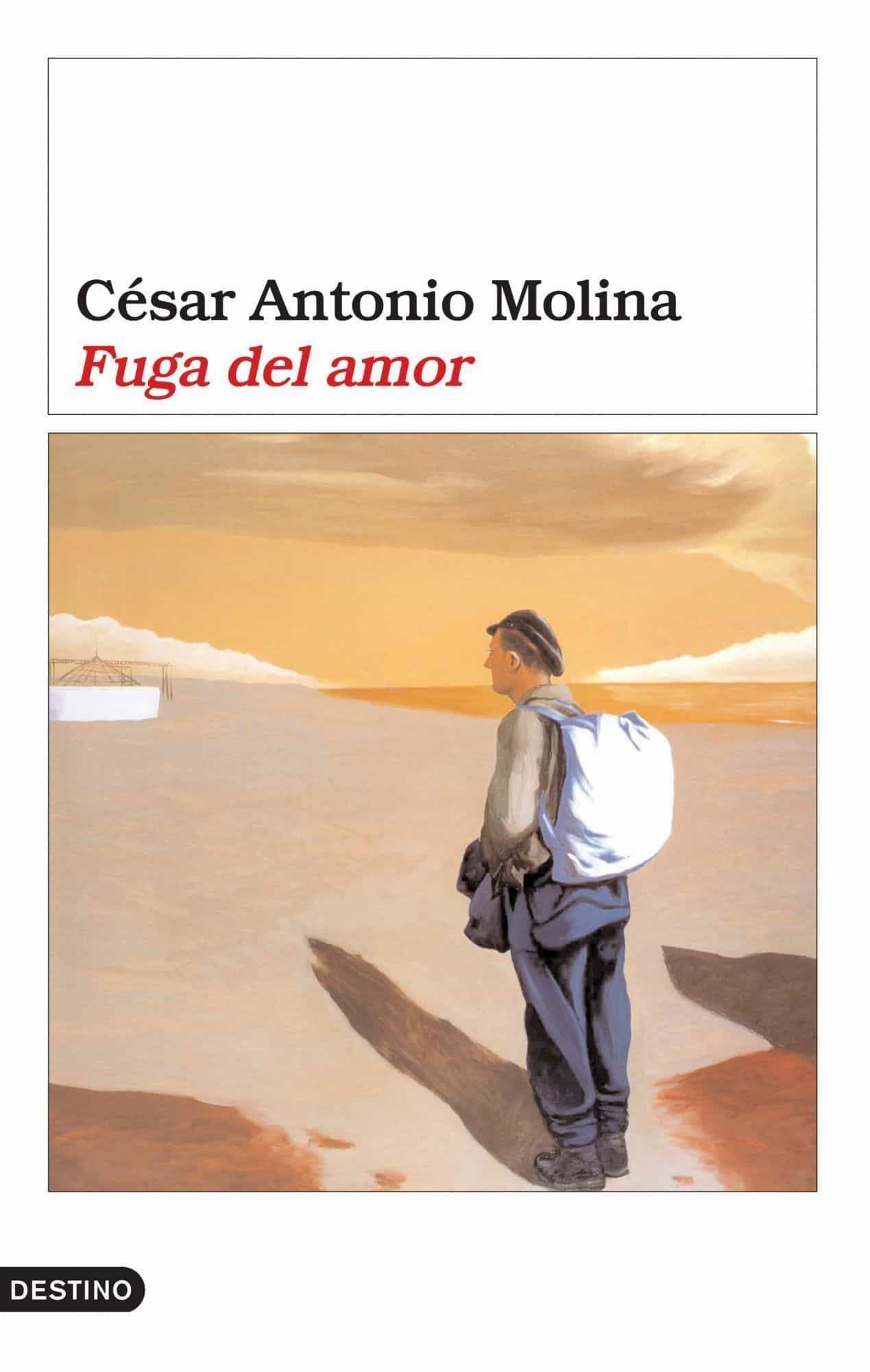 Fuga Del Amor por Cesar Antonio Molina epub