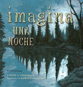 Imagina Una Noche (2ª Ed) por Sarah L. Thomson
