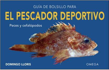 Guia De Bolsillo Para El Pescador Deportivo por Domingo Lloris