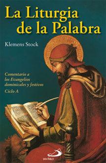 La Liturgia De La Palabra: Comentario De Los Evangelios por Klemens Stock epub