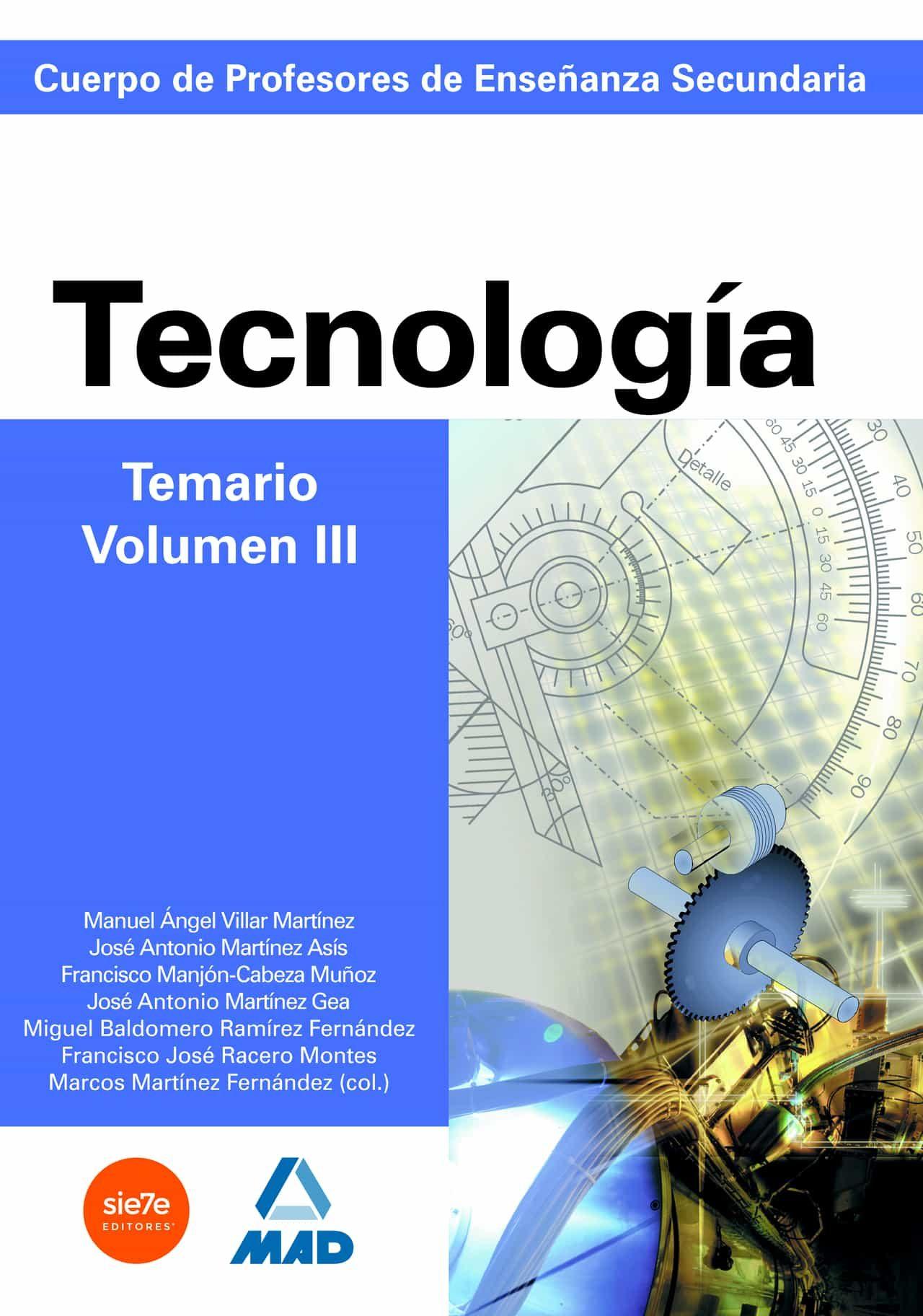 Cuerpo De Profesores De Enseñanza Secundaria. Tecnologia. Temario. Volumen Iii por Vv.aa. Gratis