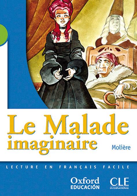 Le Malade Imaginaire (2º Eso) por Moliere