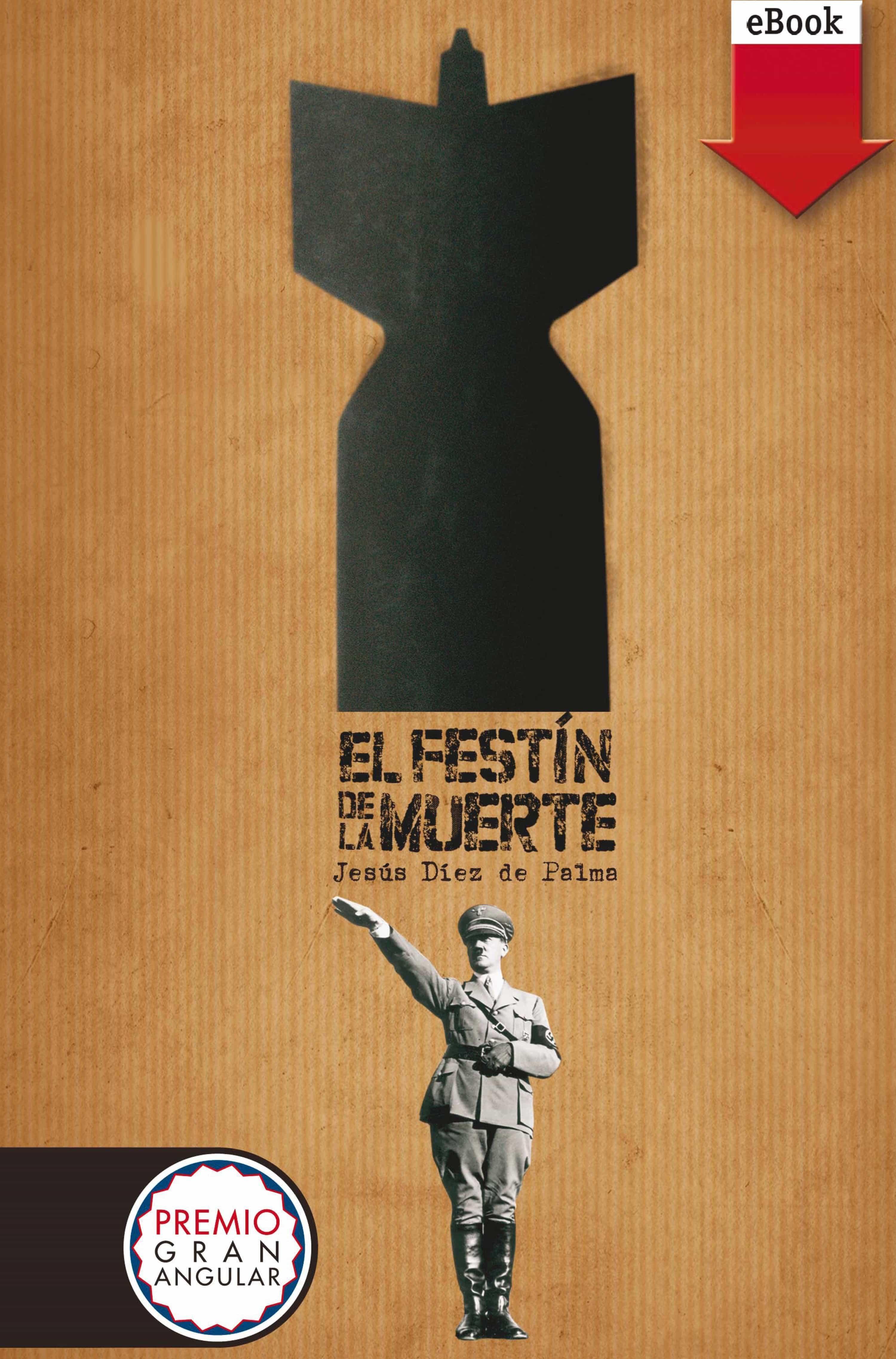 El Festín De La Muerte (ebook-epub)   por Jesus Diez De Palma