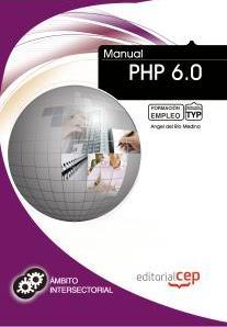 manual php 6.0: formacion para el empleo-9788468130668