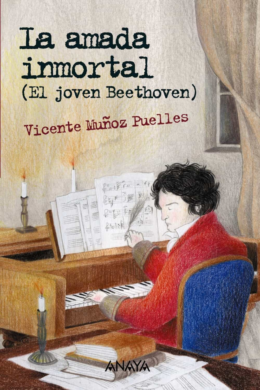 La Amada Inmortal: El Joven Beethoven por Vicente Muñoz Puelles
