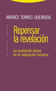 Repensar La Revelacion por Andres Torres Queiruga