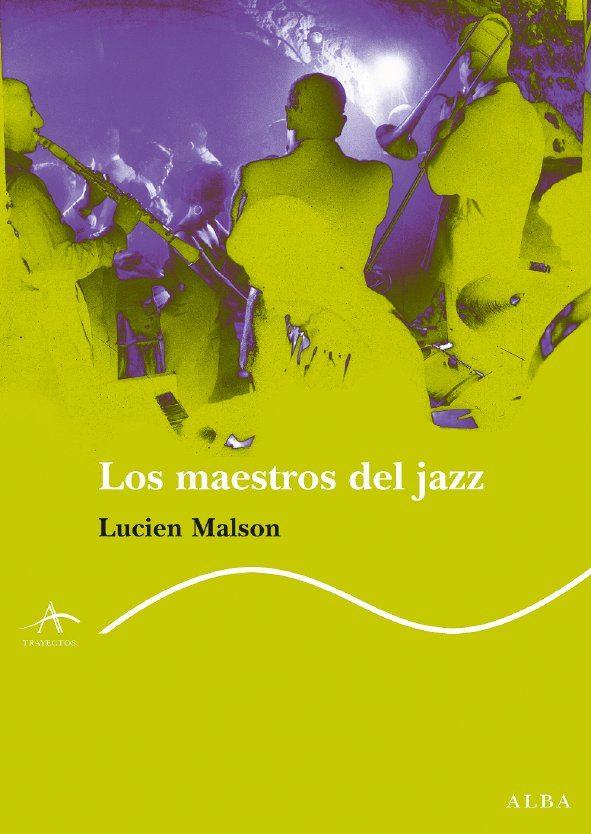 Maestros Del Jazz por Lucien Malson epub