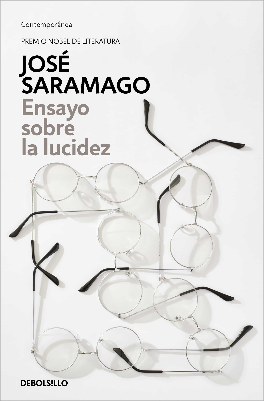 Ensayo Sobre La Lucidez por Jose Saramago