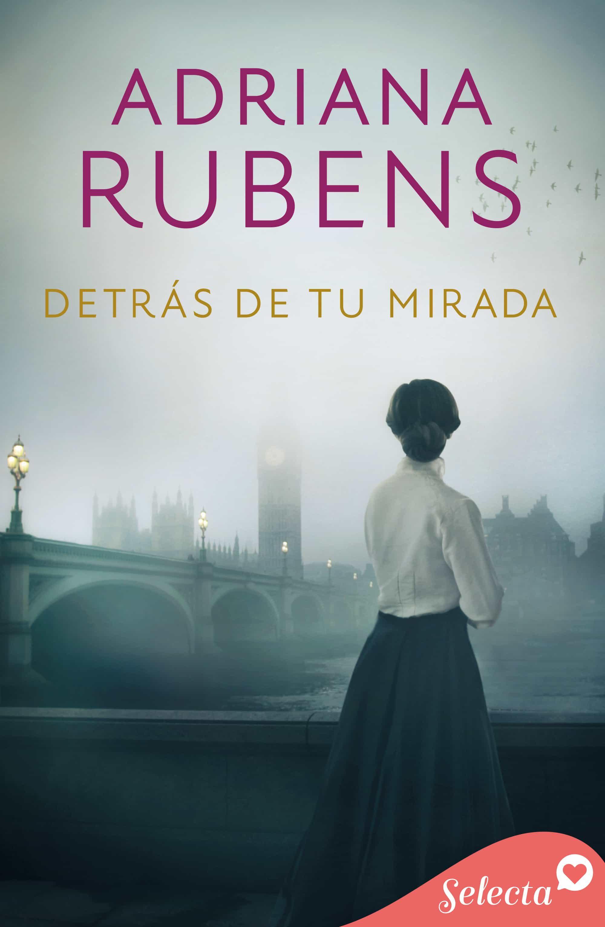 Detrás De Tu Mirada   por Adriana Rubens