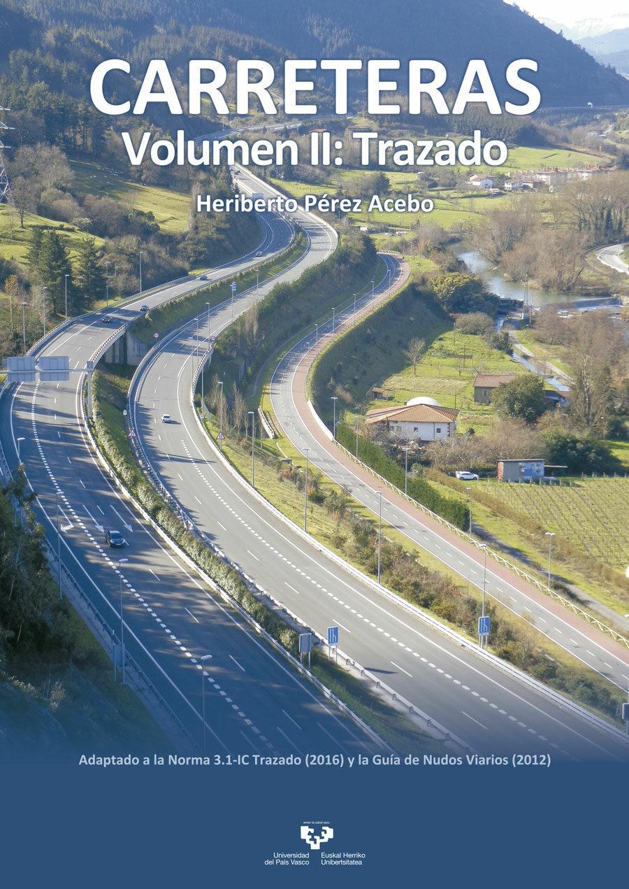 carreteras vol ii. trazados-heriberto pérez acebo-9788490824368