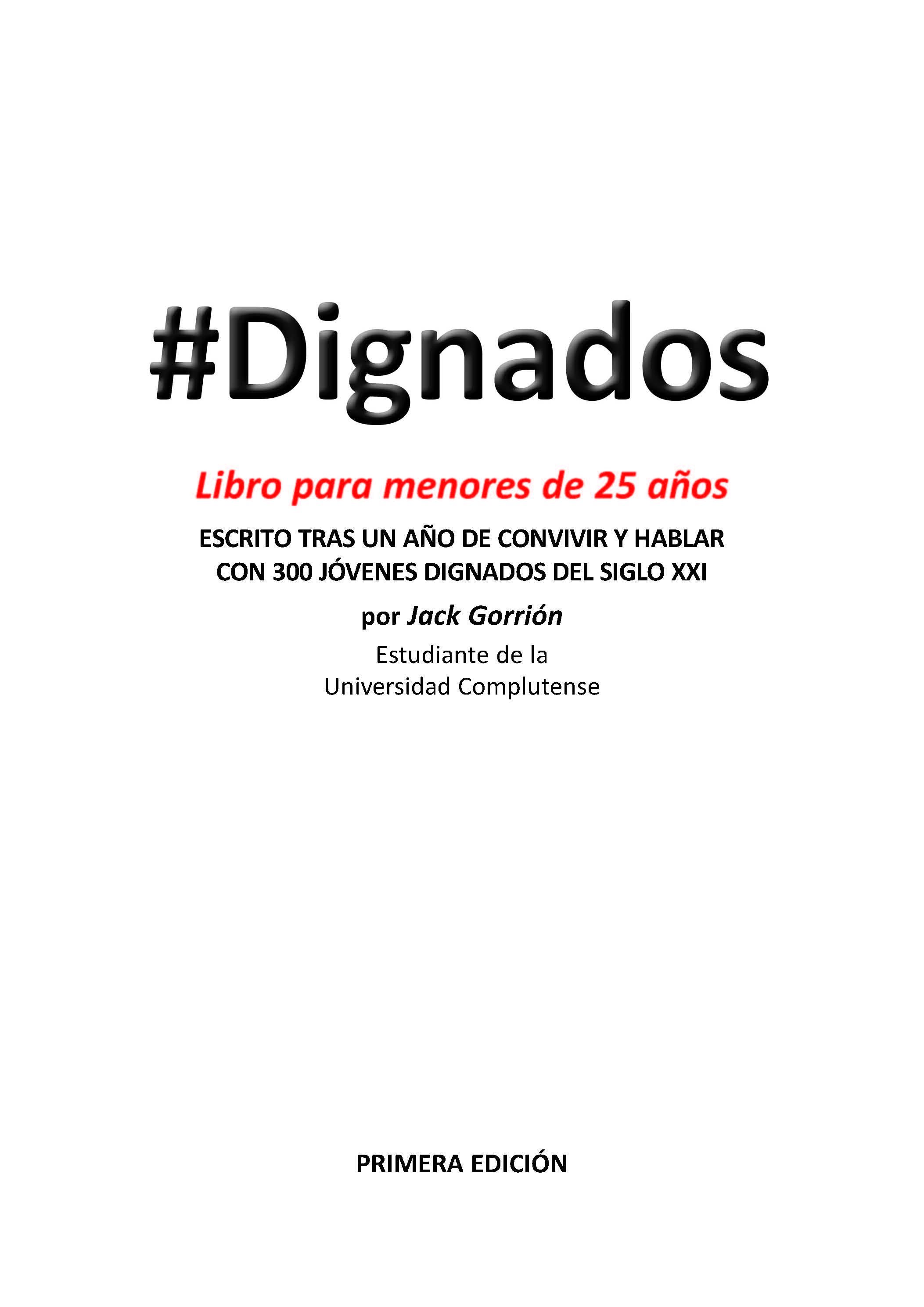 #dignados (ebook)-jack gorrion-9788492075868