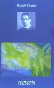 Teosofia (5ª Ed.) por Rudolf Steiner
