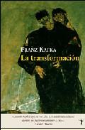 La Transformacion por Franz Kafka epub