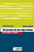 diccionario de las migraciones: del concepto a la palbra-nadia rodriguez-9788493509668