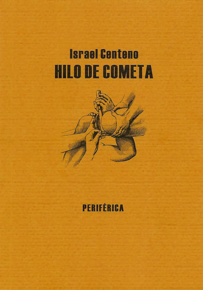 Hilo De Cometa por Israel Centeno epub