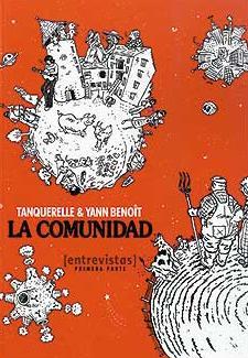 la comunidad: entrevistas (primera parte)-yann benoit-9788493582968