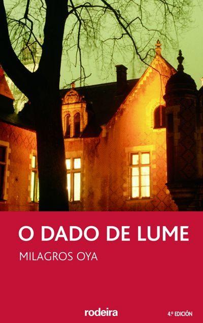 O Dado De Lume (4ª Ed.) por Milagros Oya