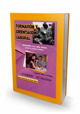 Formacion Y Orientacion Laboral: Transicion A La Vida Activa por Antonio Valles Arandiga epub