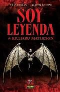 Soy Leyenda por Richard Matheson;                                                                                    Steve Niles;                                                                                    Elman Brown